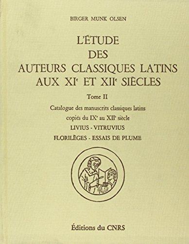 L'etude des Auteurs Classiques Latins (French Edition): Munk Olsen Birger