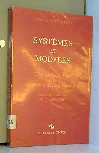 Systemes et modeles: Une introduction a la: Francois Chevallier