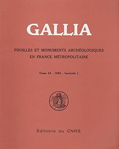 Gallia -43 : 1-1985: Collectif; Jean-Claude Poursat
