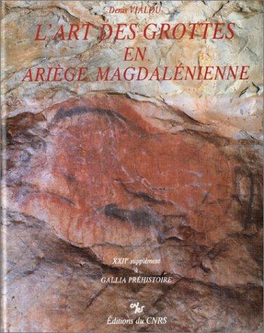 """9782222037491: L'art des grottes en Ariège magdalénienne (Supplément à """"Gallia préhistoire,"""") (French Edition)"""