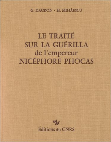 9782222038382: Le traite sur la Guerilla De l'empereur Nicephore Phocas