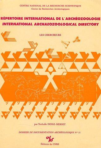 Repertoire international de l'archeozoologie =: International archaeozoological directory (...