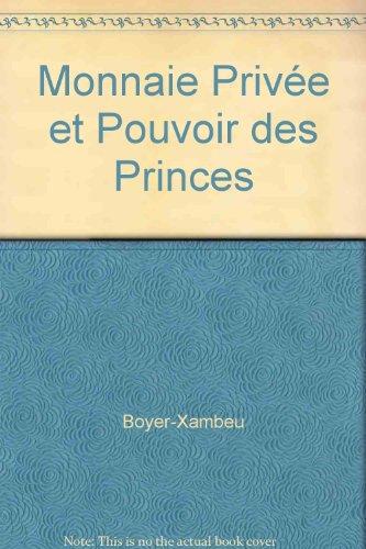 9782222039167: Monnaie privee et pouvoir des princes: L'economie des relations monetaires a la Renaissance (French Edition)