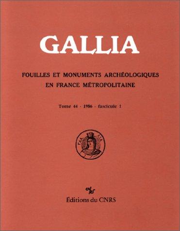 Gallia, numéro 44 - 1 - 1986: Germaine Leman-Delerive; Paul-Marie
