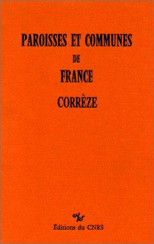 9782222042273: Correze (Paroisses et communes de France) (French Edition)