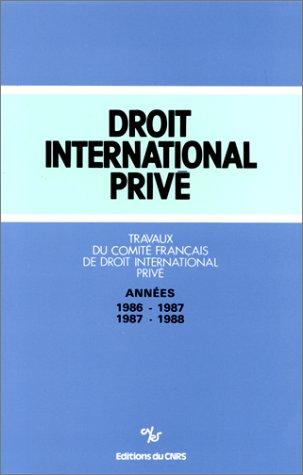9782222042792: Travaux du Comit� fran�ais de droit international priv�, 1986-1987-1988