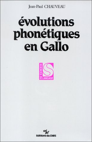 9782222042815: Evolutions phone?tiques en gallo (Sciences du langage) (French Edition)