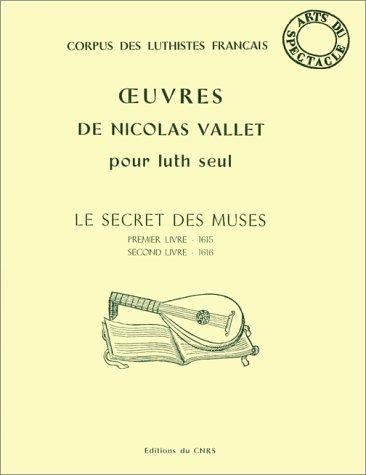 Oeuvres de Nicolas Vallet pour luth seul: ROLLIN ( Monique
