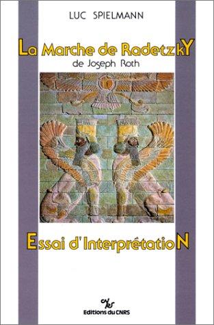 9782222044635: La Marche de Radetzky de Joseph Roth: Essai d'interprétation (French Edition)