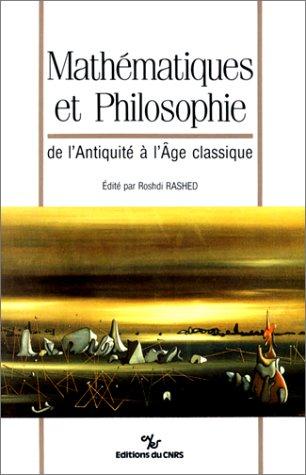 9782222044963: Mathématiques et philosophie de l'antiquité à l'age classique: Hommage à Jules Vuillemin