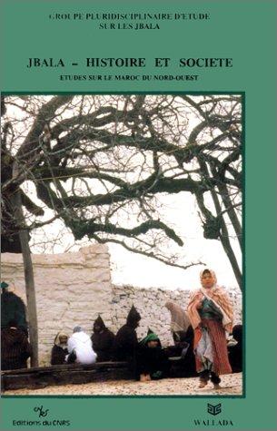 """9782222045748: Jbala: Histoire et société : études sur le Maroc du Nord-Ouest (Collection """"Sciences humaines"""") (French Edition)"""