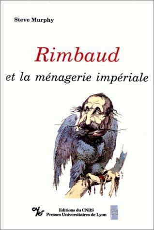 9782222046158: Rimbaud et la menagerie imperiale (French Edition)