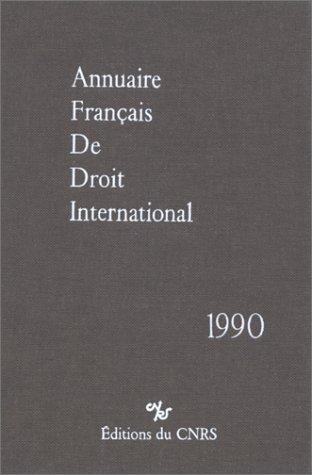 Annuaire Français de Droit International 36 - 1990 Collectif
