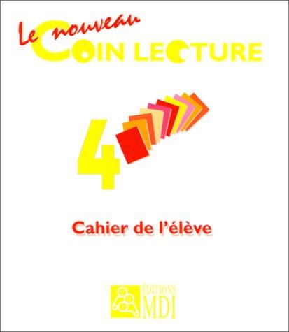 9782223006977: Le Nouveau Coin lecture 4e, CM1. Cahier de l'élève
