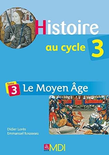 Le moyen âge (French Edition): Didier Lorès