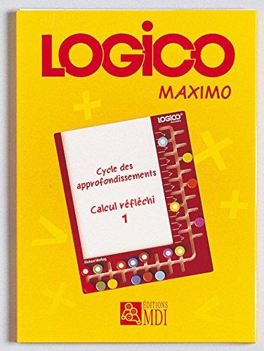 9782223107506: Logico Maximo Calcul 1 (French Edition)
