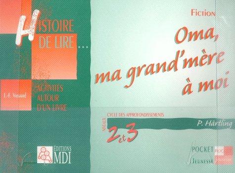 9782223107759: Histoire de lire CM Oma, ma grand'mère à moi