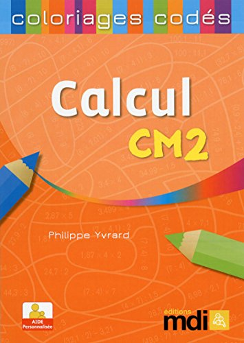 Perfectionnement au calcul CM2 (French Edition)
