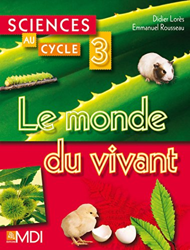 Sciences au cycle 3 (French Edition): Didier Lorès