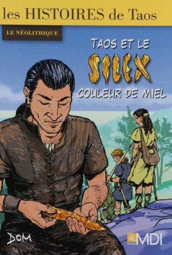 9782223110407: Taos et le silex couleur de miel (French Edition)
