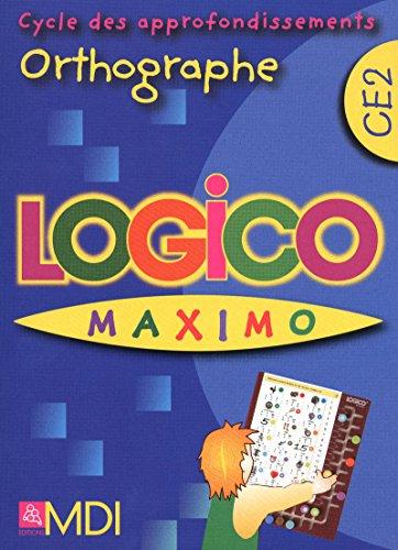 9782223111350: Logico Maximo Orthographe CE2
