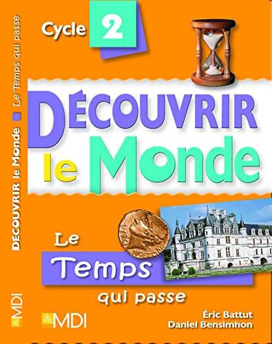 Le temps qui passe Cycle 2 (1Cédérom) (French Edition): Eric Battut