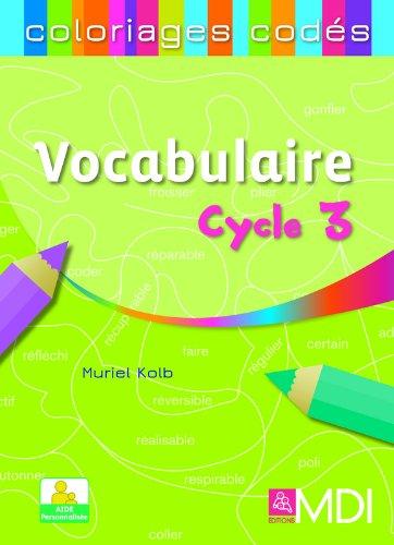 9782223112418: Coloriages codés Vocabulaire Cycle 3