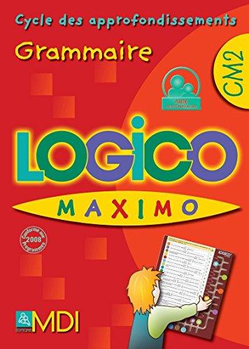 Logico maximo grammaire cm2: Collectif