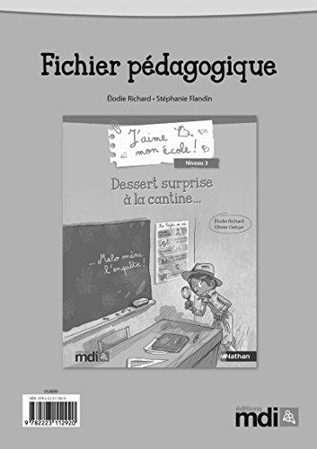 Fichier pédagogique Dessert surprise à la cantine...