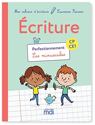 9782223113491: Ecriture CP-CE1 Perfectionnement : Les minuscules (Mes cahiers d'écriture)