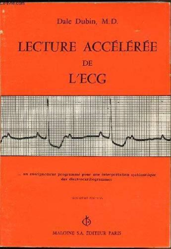 9782224000288: Lecture acceleree de l'e.c.g. [electrocardiogramme] : un enseignement programme
