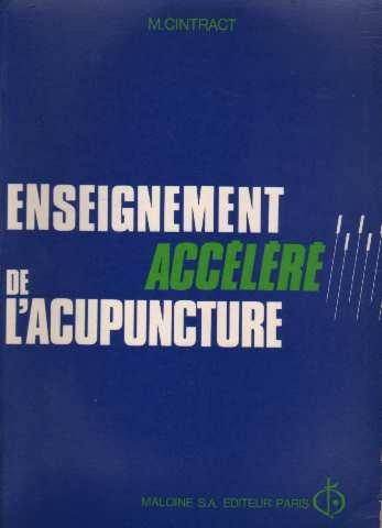 9782224001001: Enseignement accelere de l'acupuncture (French Edition)