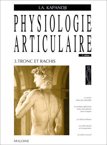 Physiologie articulaire: Kapandji, I. A.