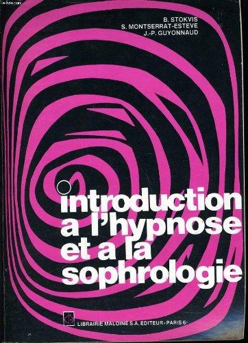 9782224002473: Introduction a l' hypnose et a la sophrologie