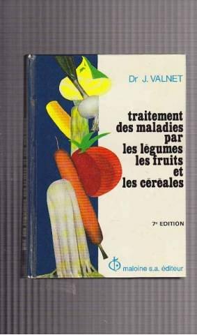 9782224003999: Traitement des maladies par les légumes, les fruits et les céréales