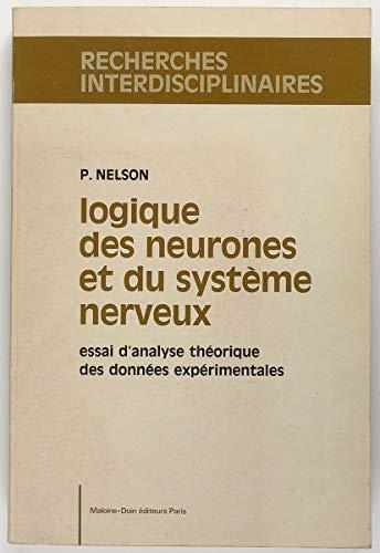 9782224004323: Logique des neurones et du système nerveux