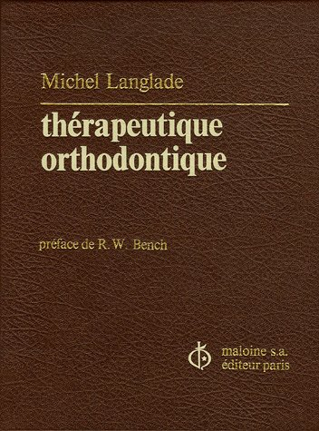 Therapeutique orthodontique (French Edition): Langlade, Michel