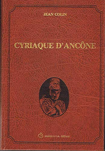 9782224006839: Cyriaque d'Ancone: Le voyageur, le marchand, l'humaniste (French Edition)
