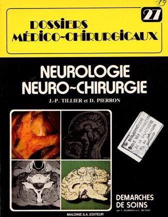 9782224010256: Dossiers m�dico-chirurgicaux Tome 27 : Neurologie, neurochirurgie