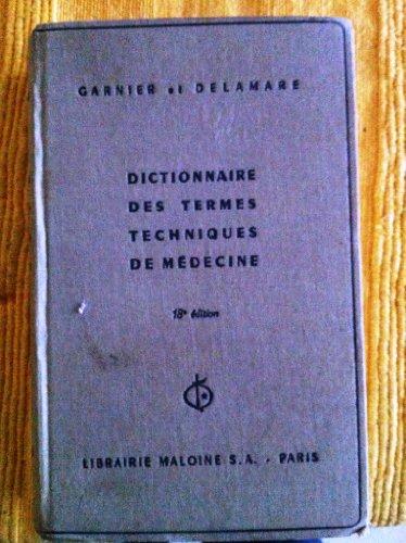 9782224010300: Dictionnaire des termes techniques de médecine