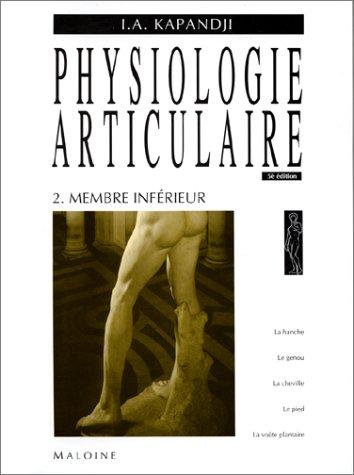 9782224010522: Physiologie articulaire : Tome 2, Membre inférieur