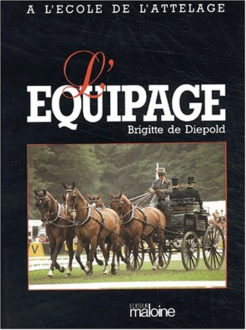 9782224011154: Ecole attelage t2 equipage (French Edition)