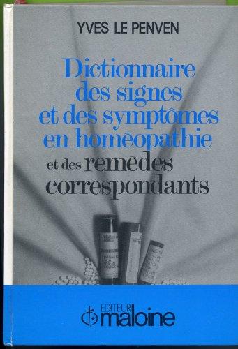 9782224011734: Dictionnaire des signes et des symptomes en homéopathie et des remèdes correspondants