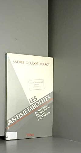 9782224012175: Les antimetabolites / antibiotiques, antimitotiques, drogues psychotropes