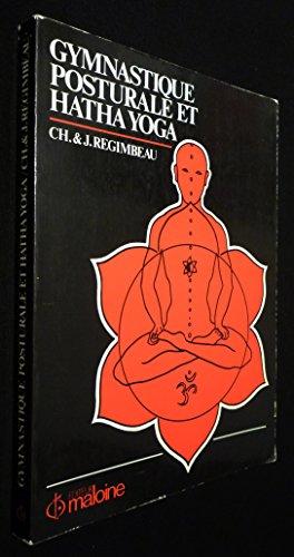 9782224017422: Gymnastique posturale et hatha-yoga