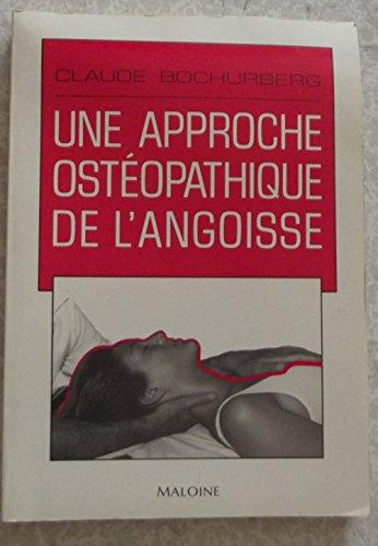 9782224018191: Une approche ostéopathique de l'angoisse