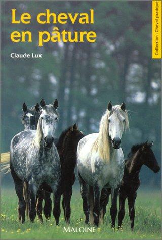 9782224019945: Le cheval en pâture
