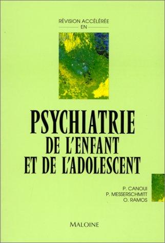 9782224020699: Révision accélérée en psychiatrie de l'enfant et de l'adolescent