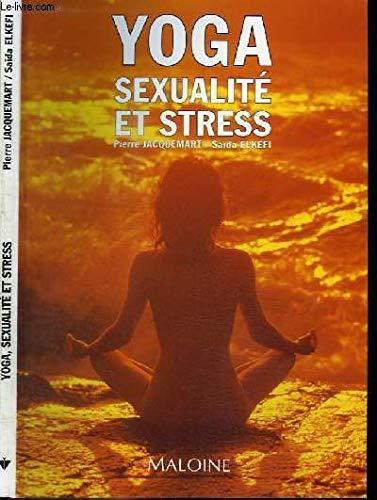 9782224021474: Yoga, sexualité et stress