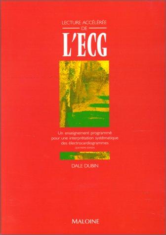 9782224021627: Lecture accélérée de l'ECG, 4e édition